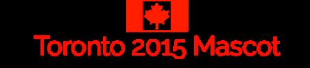 Toronto 2015 Mascot – Sports Lifestyle